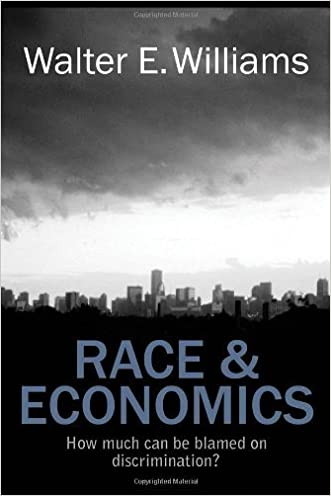 Race and Economics: How Much Can Be Blamed on Discrimination? (Hoover Institution Press Publication) written by Walter E. Williams