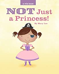 Not just a Princess (Volume 1)