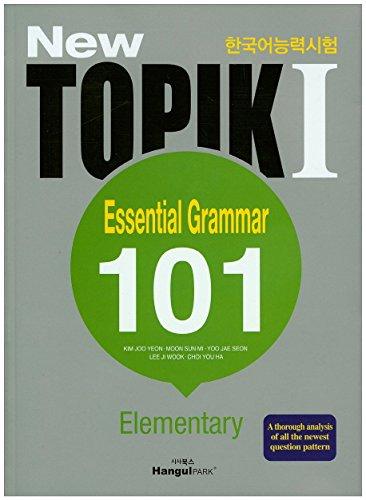 New TOPIK 1 Essential Grammar 101 (Elementary) From Korean Park