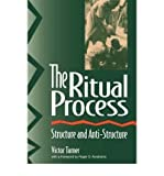 img - for The Ritual Process: Structure and Anti-Structure 1st edition by Turner, Victor Witter (1969) Paperback book / textbook / text book