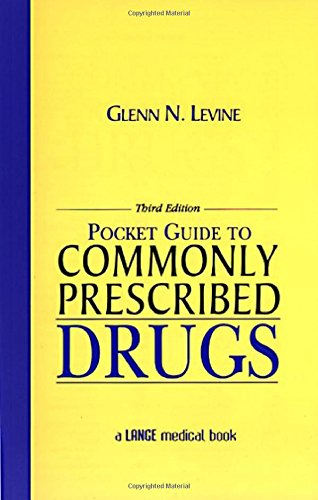 Pocket Guide To Commonly Prescribed Drugs, Third Edition (Pocket Guide To Commonly Prescribed Drugs ( Levene ))