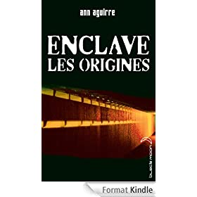 Enclave - Les origines (Black Moon)