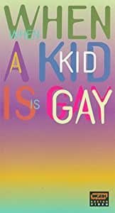 When a Kid Is Gay [VHS]