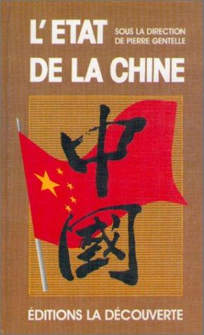 L'État de la Chine et de ses habitants