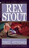 img - for THREE WITNESSES - A Nero Wolfe Mystery - The Rex Stout Library book / textbook / text book