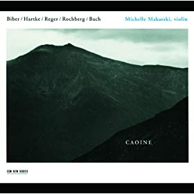 Caoine - Biber / Hartke / Reger / Rochberg / Bach
