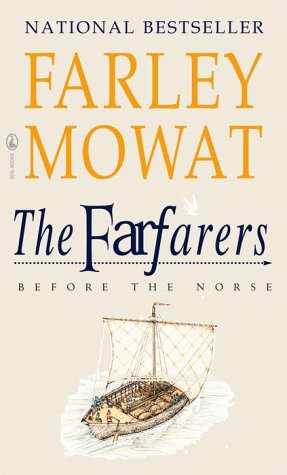 The Farfarers : Before the Norse, Mowat, Farley