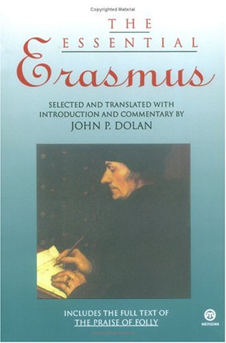 The Essential Erasmus (Essentials), Desiderius Erasmus