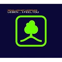 Leben - I Feel You (Schill Out Version) [feat. Peter Heppner]