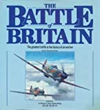 img - for The Battle of Britain: The Greatest Air Battle of World War II book / textbook / text book