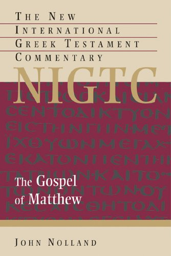 Image for NIGTC Gospel Of Matthew : A Commentary On The Greek Text
