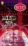 Science Fiction Explained - Mind & M (Science fi Explained) (0141300175) by White, Michael