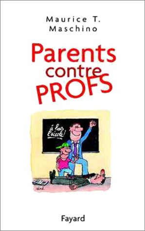 Parents contre profs