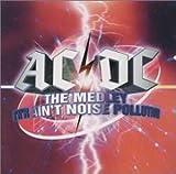 AC/DC − ザ・メドレー ~R´N´R・エイント・ノイズ・ポルーション