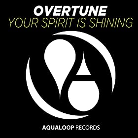 Overtune-Your Spirit Is Shining
