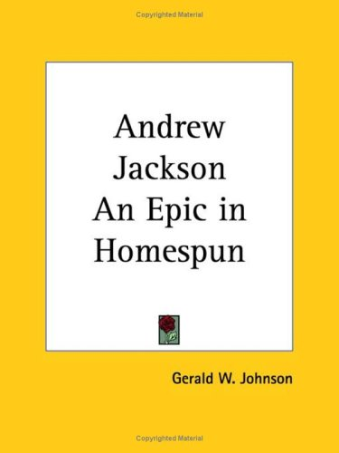 Andrew Jackson an Epic in Homespun (1927)