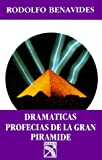 img - for Dramaticas Profecias de la Gran Piramide book / textbook / text book