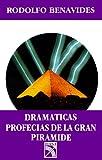 img - for Dramaticas Profecias de la Gran Piramide book / textbook / text book