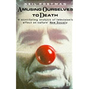 amusing ourselves to death essays Amusing ourselves to death study guide contains a biography of neil postman, quiz questions, major themes, characters, and a full summary and analysis.