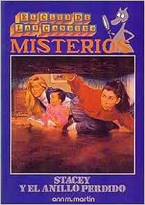 Amazon.com: Stacey y el anillo perdido (Baby-Sitters Club Mystery 1