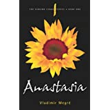 Anastasia (The Ringing Cedars Series, Book 1) ~ V Megre
