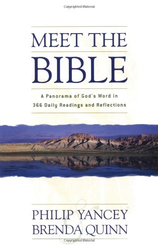 Meet the Bible A Panorama of God s Word in 366 Daily Readings and Reflections310243068