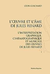 L'oeuvre et l'ame de jules renard. 2 vols. (1935-1936)