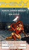 Ph�nix, num�ro 46 : Marion Zimmer Bradley et son �cole par Phenix revue