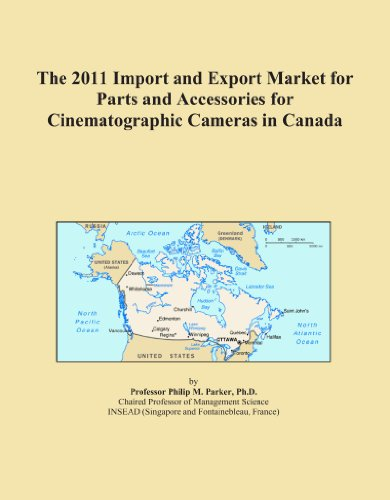 The 2011 Import and Export Market for Parts and Accessories for Cinematographic Cameras in Canada