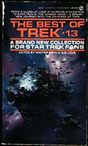 The Best of Trek #13 (Star Trek) by Walter Irwin and G. B. Love