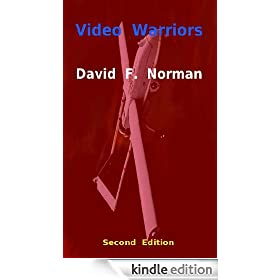 Video Warriors -- Second Edition (Video Warriors -- The series)