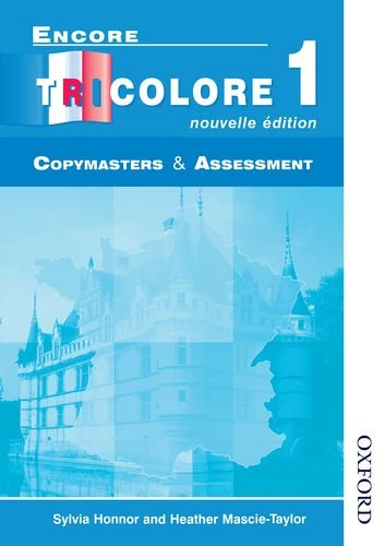 Encore Tricolore 1 Nouvelle Edition Evaluation Pack: Encore Tricolore 1 Nouvelle Edition - Copymasters and Assessment: Copymasters and Assessment Stage 1
