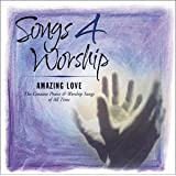 Songs 4 Worship: Amazing Love