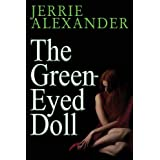 The Green-Eyed Doll ~ Jerrie Alexander