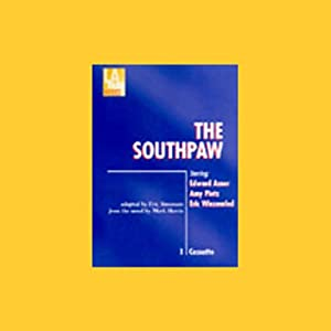 The Southpaw | [Mark Harris, adapted by Eric Simonson]