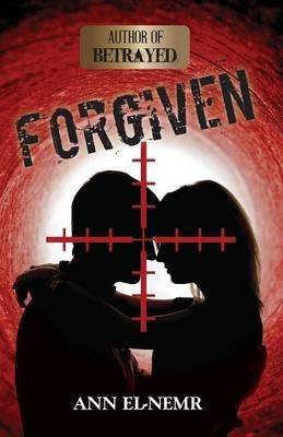 forgiven-by-author-ann-el-nemr-published-on-may-2014