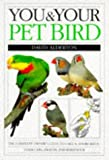 You and Your Pet Bird (You & Your) (0751301574) by Alderton, David