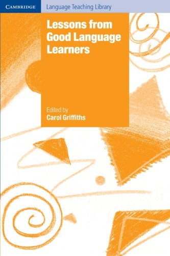 Lessons from Good Language Learners (Cambridge Language...