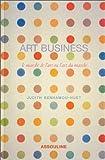 echange, troc Judith Benhamou-Huet - Art business : Le marché de l'art ou l'art du marché