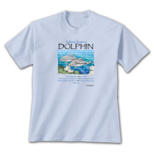 Advice From A Dolphin ~ Light Blue T-Shirt