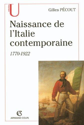 Naissance de l'Italite contemporaine : 1770-1922 (Histoire)