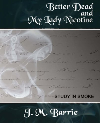 Better Dead My Lady Nicotine