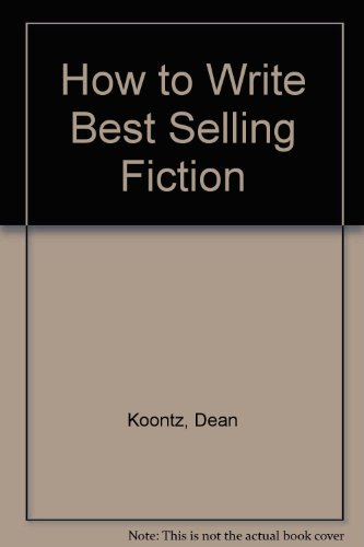 How To Write Best Selling Fiction