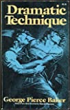 Dramatic Technique (A Da Capo paperback)