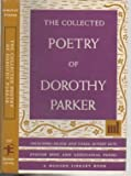 The Collected Poetry of Dorothy Parker