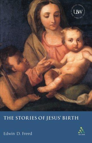The Stories of Jesus' Birth (Understanding the Bible and Its World)