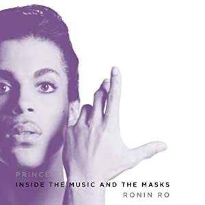 Prince: Inside the Music and the Masks | [Ronin Ro]
