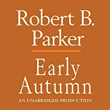 Early Autumn Audiobook by Robert B. Parker Narrated by Michael Prichard