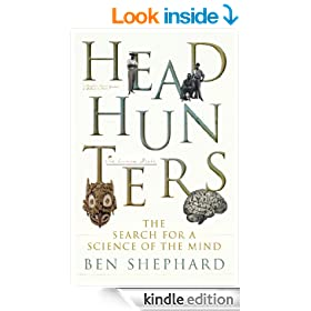 Headhunters: The Search for a Science of the Mind