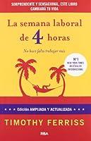 La semana laboral de 4 horas: 4ª edición ampliada